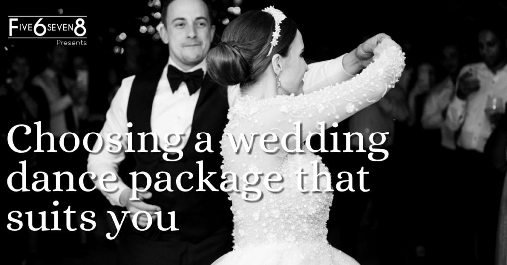 Choosing a wedding dance package